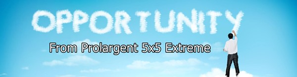 Business Opportunity from Prolargent 5x5 Extreme